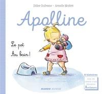 Didier Dufresne et Laëtitia Ganglion Bigorda - Apolline - Le pot / Au bain ! - 2 histoires avec les conseils d'une éducatrice Montessori.
