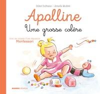 Didier Dufresne et Armelle Modéré - Apolline  : Une grosse colère.