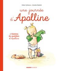 Didier Dufresne et Armelle Modéré - Apolline  : Une journée d'Apolline - 7 histoires du quotidien d'Apolline.