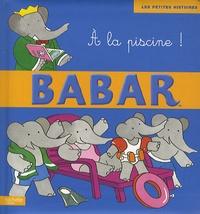 Didier Dufresne - Babar A la piscine !.