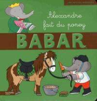 Didier Dufresne et Jean-Claude Gibert - Babar Tome 24 : Alexandre fait du poney.