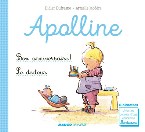 Didier Dufresne et Armelle Modéré - Bon anniversaire ! ; Le docteur.