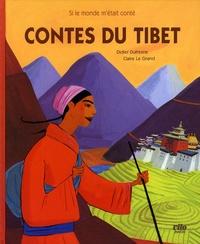 Didier Dufresne et Claire Le Grand - Contes du Tibet.