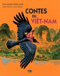 Didier Dufresne et Bruno Pilorget - Contes du Viêt-Nam.