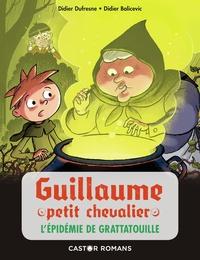Didier Dufresne et Didier Balicevic - Guillaume petit chevalier  : L'épidémie de grattatouille.