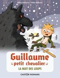 Didier Dufresne et Didier Balicevic - Guillaume petit chevalier  : La nuit des loups.