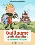 Didier Dufresne et Didier Balicevic - Guillaume petit chevalier Tome 1 : Le tournoi de Tristelande.