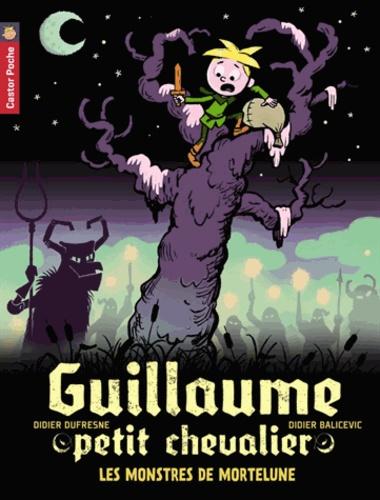 Didier Dufresne et Didier Balicevic - Guillaume petit chevalier Tome 11 : Les monstres de Mortelune.