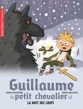 Didier Dufresne - Guillaume petit chevalier Tome 3 : La nuit des loups.