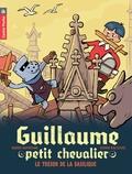 Didier Dufresne - Guillaume petit chevalier Tome 8 : Le trésor de la basilique.