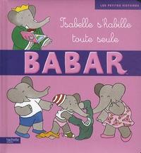 Didier Dufresne et Jean-Claude Gilbert - Isabelle s'habille toute seule.