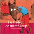 Didier Dufresne et Armelle Modéré - Le cadeau de mémé loup.