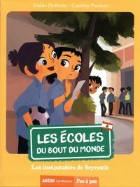 Didier Dufresne et Caroline Piochon - Les écoles du bout du monde Tome 7 : Les inséparables de Beyrouth.