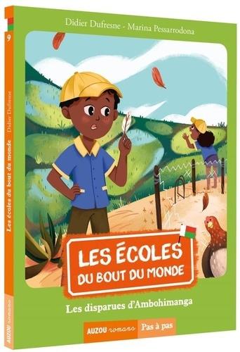 Didier Dufresne et Marina Pessarrodona - Les écoles du bout du monde Tome 9 : Les disparues d'Ambohimanga.