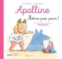 Didier Dufresne et Sophie Cazenave Chevalier - Même pas peur ! - Avec les conseils d'une éducatrice Montessori.