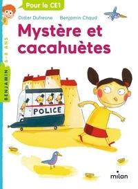 Didier Dufresne et Benjamin Chaud - Mystère et cacahuètes.
