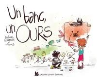 Didier Dufresne - Un banc, un ours.
