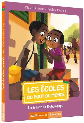 Didier Dufresnes - Les écoles du bout du monde Tome 6 : Le trésor de Kolgrogogo.