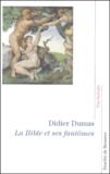 Didier Dumas - La Bible et ses fantômes.