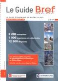 Didier Durand - Le Guide Bref 2014 - Le guide économique de Rhône-Alpes.