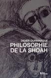 Didier Durmarque - Philosophie de la Shoah.