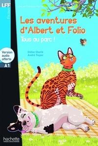 Didier Eberlé et André Treper - Les aventures d'Albert et Folio - Tous au parc !. 1 CD audio