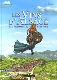 Didier Eberlé et Claude Müller - Les vins d'Alsace - Les vendanges de l'histoire.