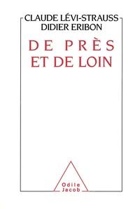 Didier Eribon et Claude Lévi-Strauss - De près et de loin.
