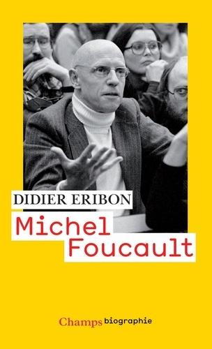 Didier Eribon - Michel Foucault.