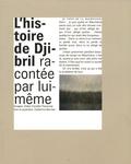 Didier Escolle - L'histoire de Djibril racontée par lui-même.