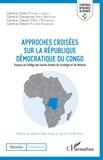 Didier Etumba Longila et Dieudonné Amuli Bahigwa - Approches croisées sur la République démocratique du Congo - Travaux du Collège des hautes études de stratégie et de défense.