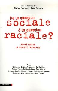 Didier Fassin et Eric Fassin - De la question sociale à la question raciale ? - Représenter la société française.