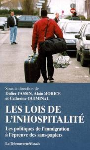 Didier Fassin et Alain Morice - Les lois de l'inhospitalité - Les politiques de l'immigration à l'épreuve des sans-papiers.