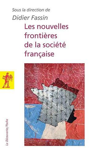 Les nouvelles frontières de la société française