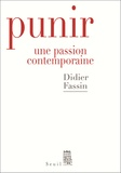 Didier Fassin - Punir - Une passion contemporaine.
