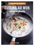 Didier Férat - Cuisine au wok saine et facile.