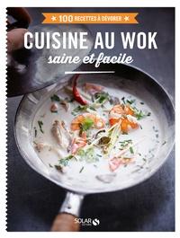 Cuisine au wok saine et facile - Didier Férat |