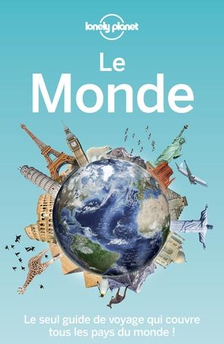Le Monde. Le seul guide qui couvre tous les pays du monde ! 2e édition