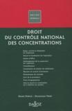 Didier Ferrier et Dominique Ferré - Droit du contrôle national des concentrations.