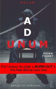 Didier Fossey - Ad Unum.