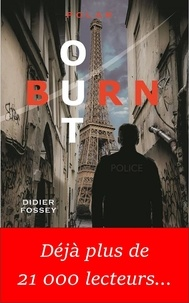 Didier Fossey - Burn-out.