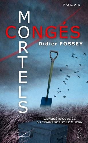 Didier Fossey - Congés Mortels.