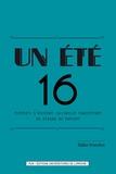 Didier Francfort - Un été 16 - Eléments d'histoire culturelle européenne au regard du présent.