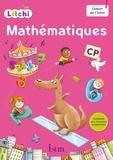 Didier Fritz et Catherine Vilaro - Litchi Mathématiques CP - Fichier de l'élève.