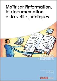 Maîtriser l'information, la documentation et la veille juridiques - Didier Frochot | Showmesound.org