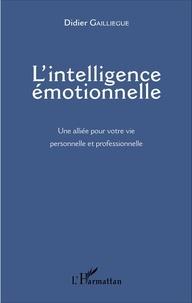 Lintelligence émotionnelle - Une alliée pour votre vie personnelle et professionnelle.pdf