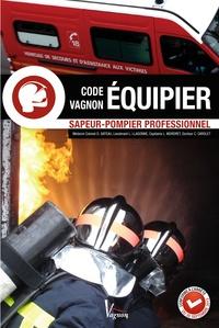 Didier Gateau et Laurent Llagonne - Equipier sapeur-pompier professionnel.
