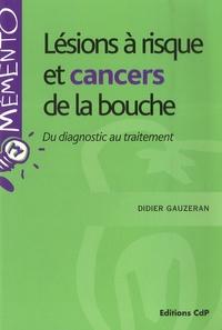 Lésions à risque et cancers de la bouche - Diagnostic et traitement.pdf