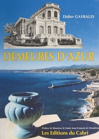 Didier Gayraud - Demeures d'Azur.