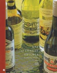 Didier Gendraud et Jack Varlet - Une si longue absence - Le retour de l'absinthe.